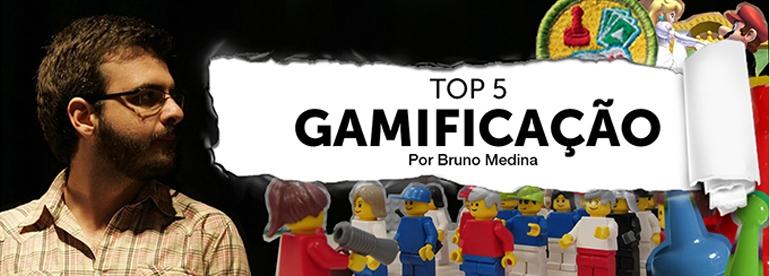 Top 5_Gamificação_BrunoMedina (1)